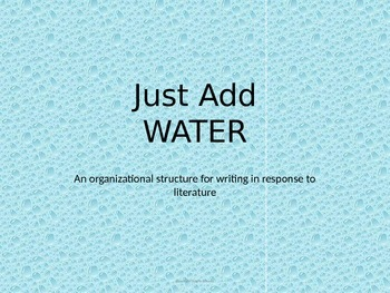 Just Add WATER PowerPoint (Simple Strategy for TDA, DBQ...)