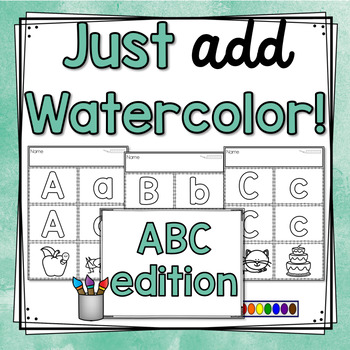 Just Add Watercolor! (Alphabet Edition)