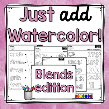 Just Add Watercolor! (Blends Edition)
