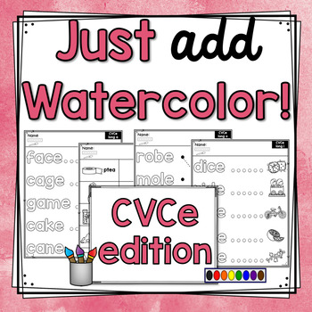 Just Add Watercolor! (CVCe Edition)