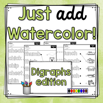 Just Add Watercolor! (Digraphs Edition)