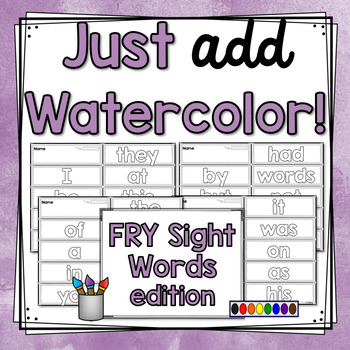 Just Add Watercolor! (Fry Sight Words)