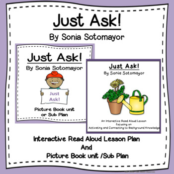 Just Ask!  The Bundle: Interactive Read Aloud and Picture Book unit
