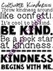 Just Be Kind- Kindness Printables