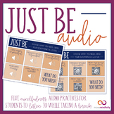 Just Be - Mindfulness Audio for Kids