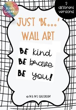 Just Be Wall Art