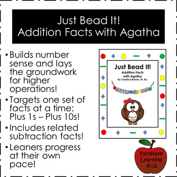 Just Bead It!  Addition Facts with Agatha