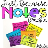 Just Because Notes