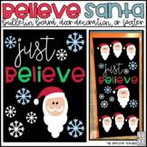 Just Believe Santa/Christmas Bulletin Board, Door Decor, o