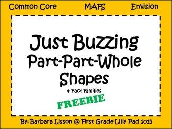 Just Buzzing Part-Part-Whole Shapes Common Core MAFS Envision
