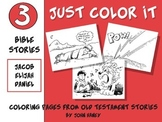 Just Color It: 3 Bible Stories (Jacob, Elijah, and Daniel)