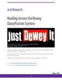 Just Dewey It - Reading Across the Dewey Decimal Classification System
