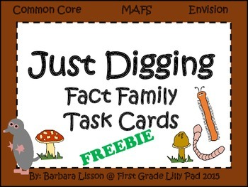 Just Digging Fact Family Task Cards Common Core MAFS Envis