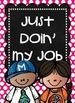 Just Doin' My Job - Pink/Turquoise/Chalkboard Theme