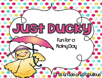 Just Ducky--Fun for a Rainy Day