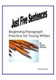 Just Five Sentences: Beginning Paragraph Practice
