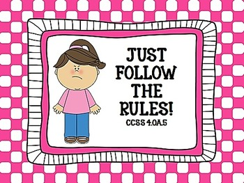 Just Follow the Rules!  CCSS 4.OA.5