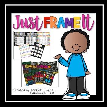 Just Frame It: Classroom Decor