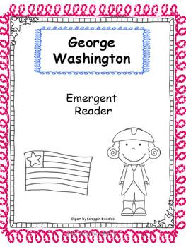 Just George Washington- Emergent Reader