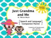 Just Grandma and Me: Speech & Language Companion