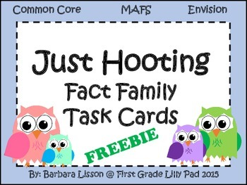 Just Hooting Owl Fact Family Task Cards Common Core MAFS Envision