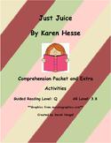 Just Juice by Karen Hesse Comprehension Packet
