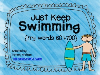 Just Keep Swimming {Fry Words 601-700}