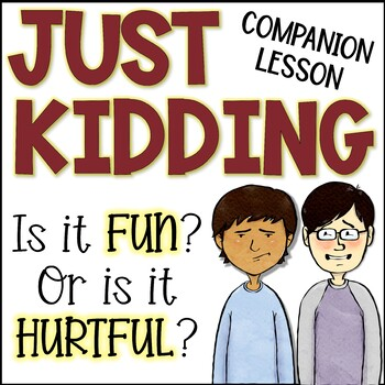 Just Kidding Companion Lesson