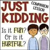 Just Kidding Companion Lesson and Activities