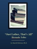 """Just Lather"" -- Hernado Tellez -- Short Story"