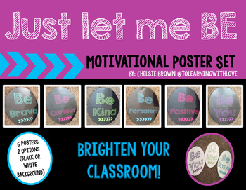 Just Let Me Be: Motivational Posters