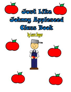 Just Like Johnny Appleseed Class Book