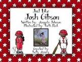 2nd Grade Reading Street Just Like Josh Gibson Reading Street 6.1