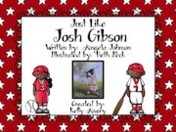 Just Like Josh Gibson Reading Street 2nd Grade 6.1