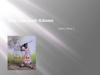 Just Like Josh Gibson, Reading Street