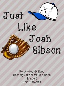 Just Like Josh Gibson Reading Street 6.1
