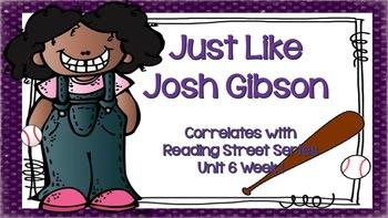 Just Like Josh Gibson {Reading Street Series Grade 2}