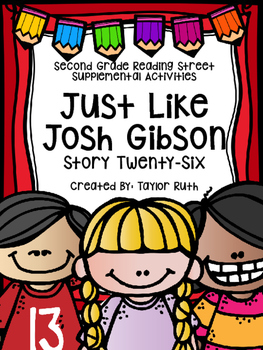 Just Like Josh Gibson (Second Grade Reading Street Lesson 26)