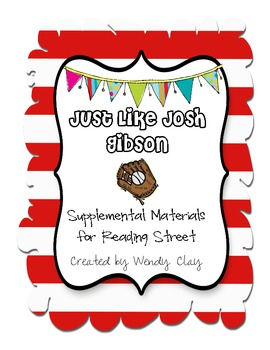 Just Like Josh Gibson Second Grade Reading Street Materials