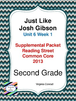 Just Like Josh Gibson:  Second Grade Reading Street Supplemental Packet