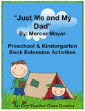 Just Me and My Dad - Book Extension Activities (PreK & K)