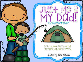 Just Me and My Dad Extension Activities