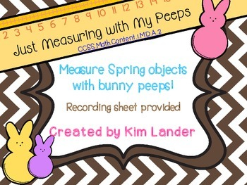 Just Measuring with my Peeps!  Common Core Aligned