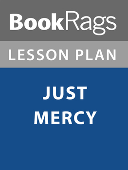 Just Mercy (Bryan Stevenson) Lesson Plans