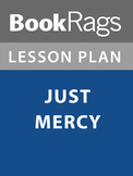 Just Mercy (Bryan Stevenson) Lesson Plans