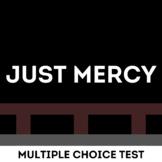 Just Mercy Test