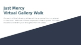 Just Mercy Virtual Gallery Walk