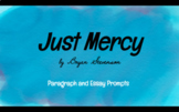 Just Mercy Writing Prompts for Essays or Paragraphs