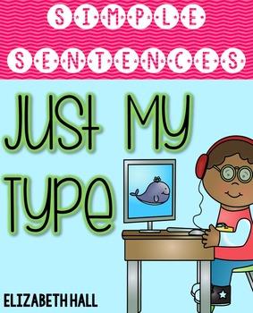 Just My Type {Simple Sentences}