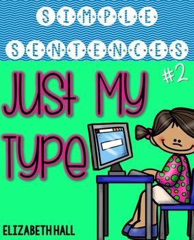 Just My Type {Simple Sentences #2}